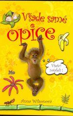 Všade samé opice - Anna Wilsonová