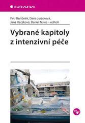 Vybrané kapitoly z intenzivní péče - Petr Bartůněk a kolektiv