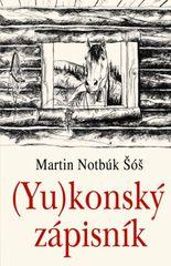 (Yu)konský zápisník - Martin Notbúk Šóš