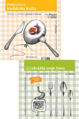 Zachráňte svoje črevo,Protiprdkavá kuchárska kniha - Igor Bukovský,Petra Galisová,Ivana Mésarošová