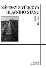 Zápisky zVůdcova hlavního stanu - Felix Hartlaub