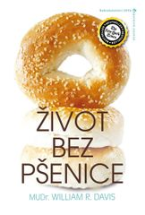 Život bez pšenice - R. William Davis