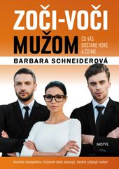 Zoči-voči mužom - Barbara Schneiderová