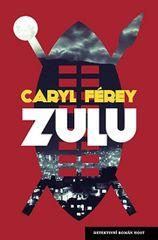 Zulu - Caryl Férey