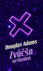Zväčša neškodná - Douglas Adams