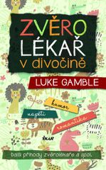 Zvěrolékař v divočině - Luke Gamble