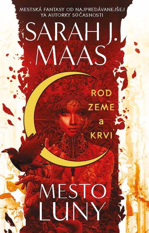 Rod zeme a krvi (Mesto Luny 1) - Sarah J. Maas