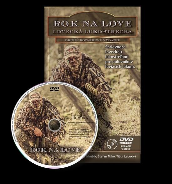 Rok na love - Lovecká lukostreľba+DVD - Kolektív autorov