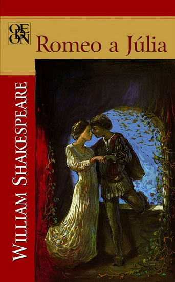 Romeo a Júlia - Shakespeare William