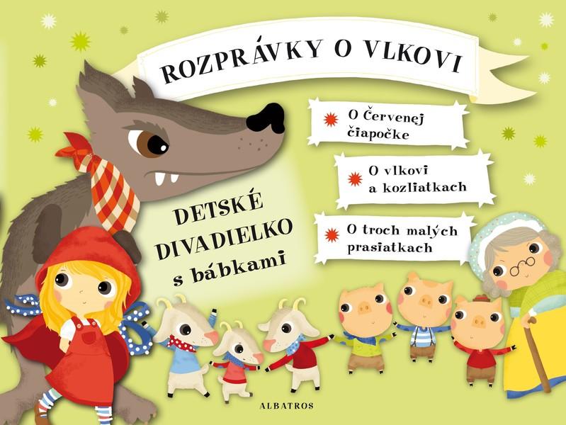 Rozprávky o vlkovi - Detské divadielko s bábkami - Oldřich Růžička