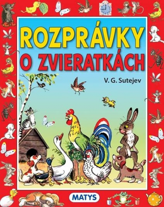 Rozprávky o zvieratkách, 3. vydanie - V.G. Sutejev