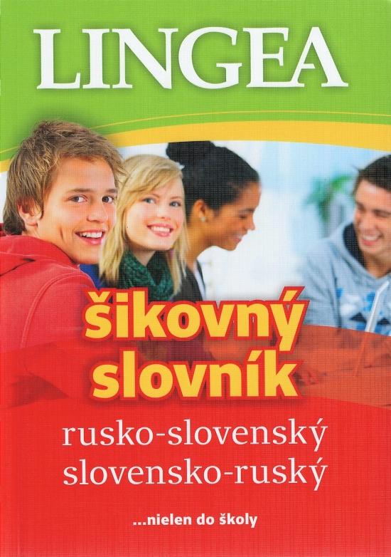 Rusko-slovenský a slovensko ruský šikovný slovník-4.vydanie
