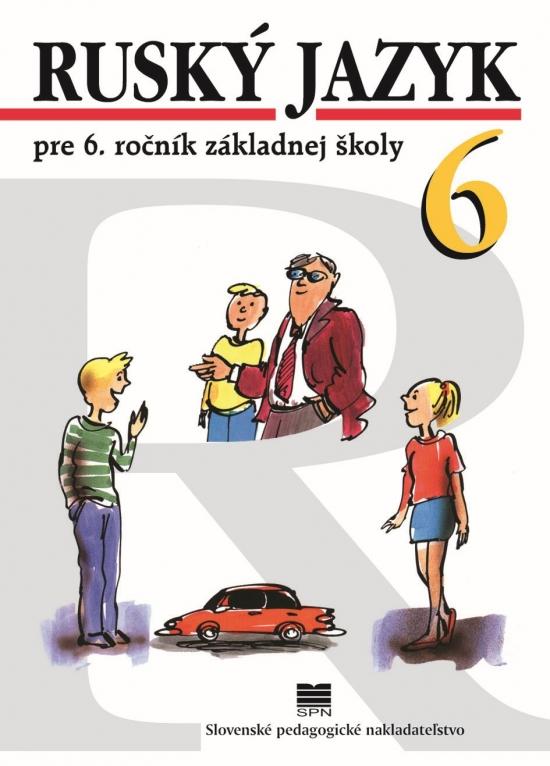 Ruský jazyk pre 6. ročník ZŠ, 7.vyd. - Valentína, Kováčiková Elena Glendová