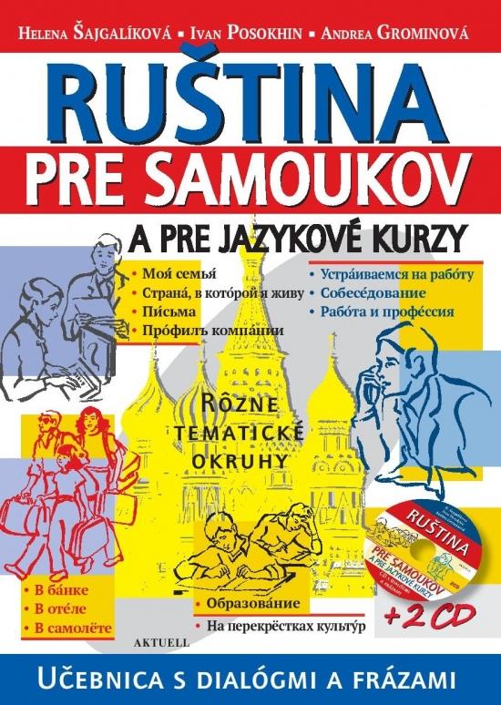 Ruština pre samoukov a jazykové kurzy + 2 CD - Kolektív autorov