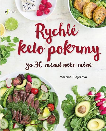 Rychlé keto pokrmy za 30 minut nebo ješt - Martina Slajerova