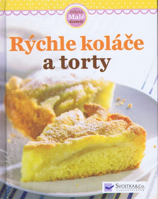 Rýchle koláče a torty - autor neuvedený
