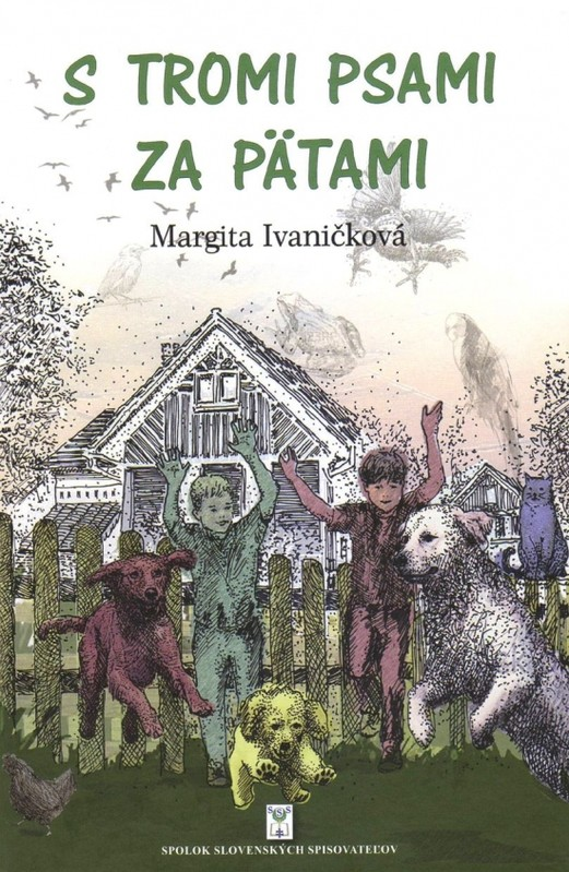 S tromi psami za pätami - Margita Ivaničková