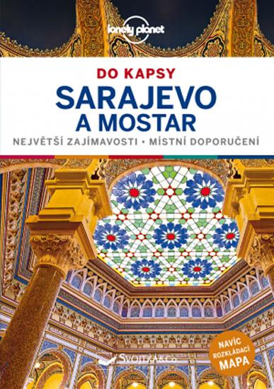 Sarajevo a Mostar do kapsy - Lonely Plan - Annalisa Bruni