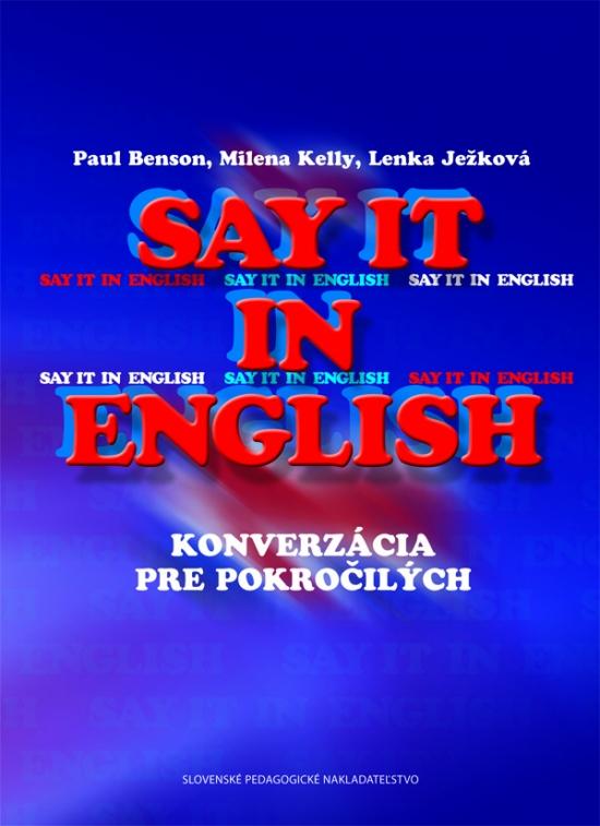 Say it in English - Konverzácia pre po-2 - Kolektív