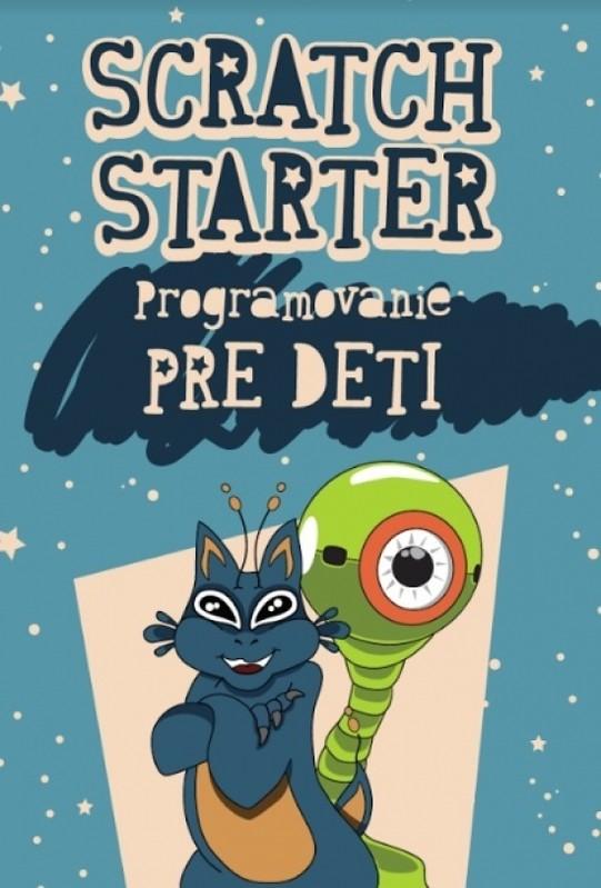 Scratch starter - programovanie pre deti - Ľuboš Jaroš