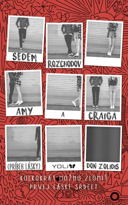 Sedem rozchodov Amy a Craiga (Príbeh lásky) - Don Zolidis