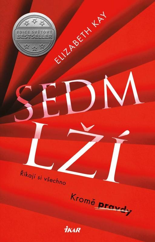 Sedm lží - Elizabeth Kay