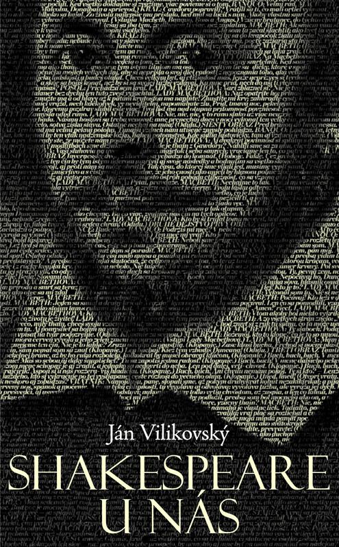 Shakespeare u nás - Ján Vilikovský