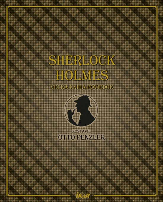Sherlock Holmes, veľká kniha poviedok - Otto Penzler