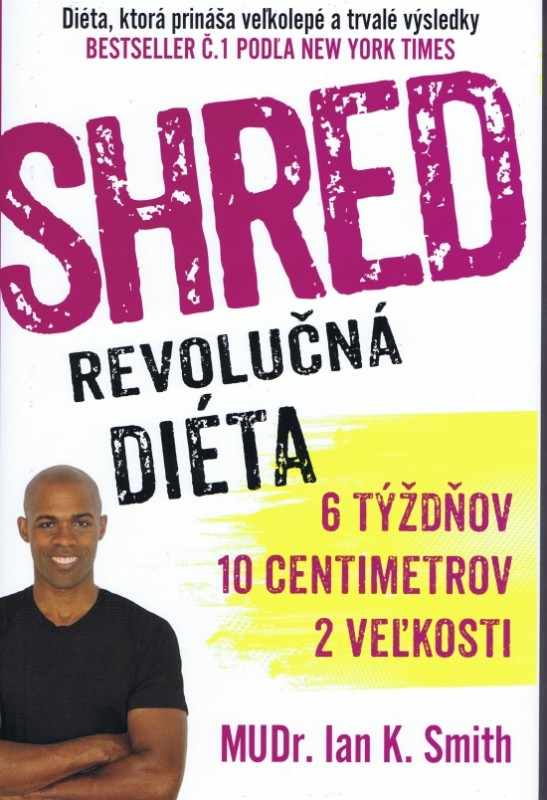 Shred - Revolučná diéta - Ian K. Smith