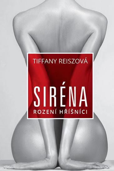 Siréna - Tiffany Reiszová