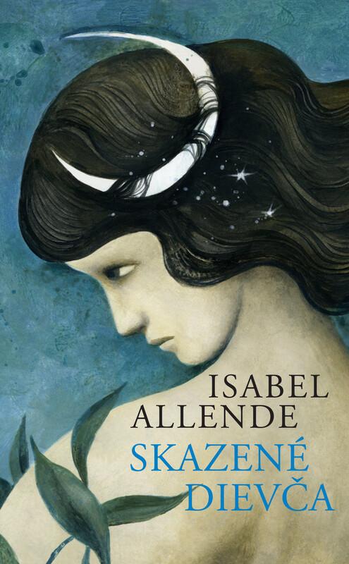 Skazené dievča - Isabel Allende