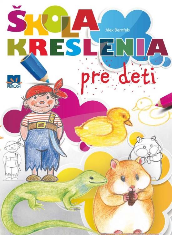 Škola kreslenia pre deti - Bernfels Alex