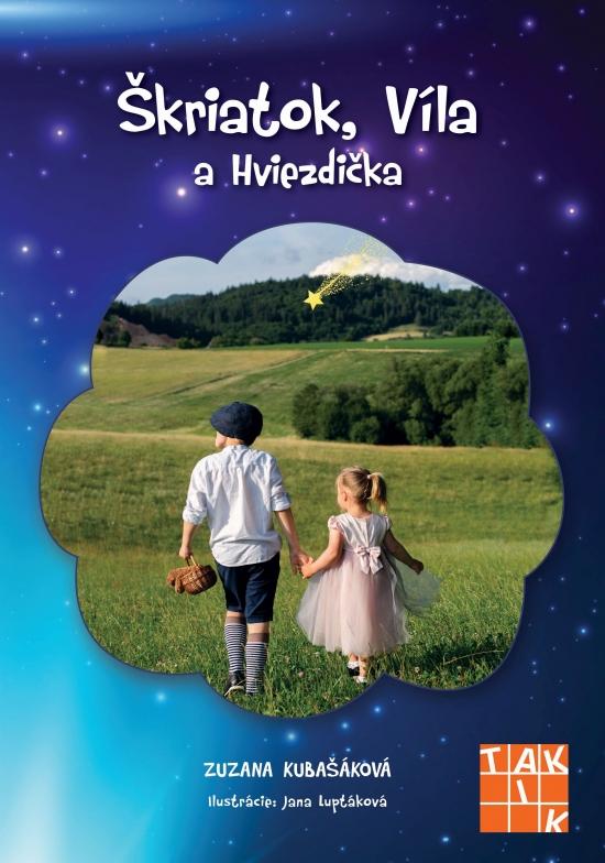 Škriatok, Víla a Hviezdička - Kolektív autorov