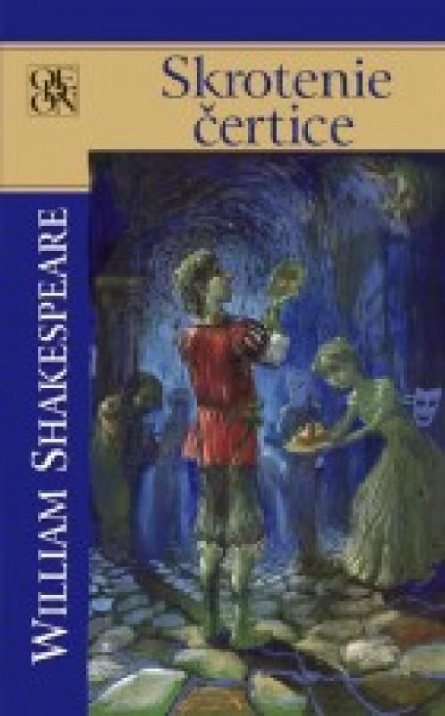 Skrotenie čertice - Shakespeare William