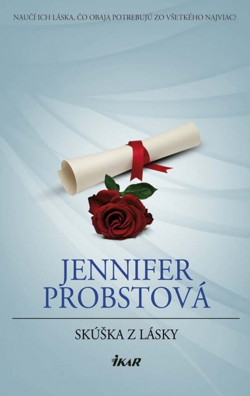 Skúška z lásky - Jennifer Probstová