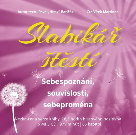 Slabikář štěstí 2 - Sebepoznání, souvislosti, sebeproměna - Audiokniha - Pavel Hirax Baričák