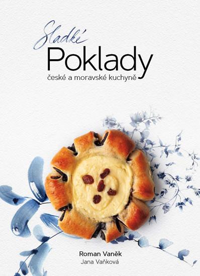 Sladké POKLADY české a moravské kuchyně - Roman Vaněk