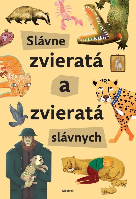 Slávne zvieratá a zvieratá slávnych - Štěpánka Sekaninová