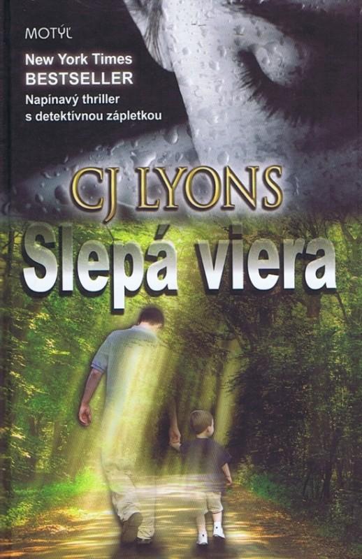 Slepá viera - Lyons CJ