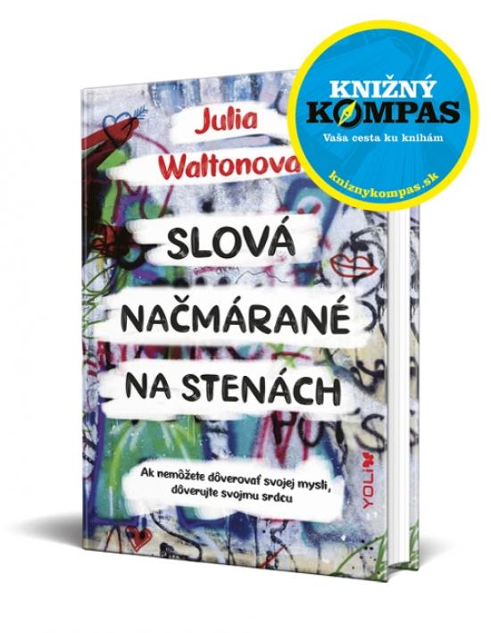 Slová načmárané na stenách - Julia Waltonová