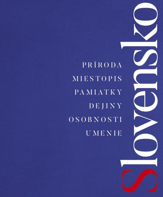 Slovensko, 2., doplnené a aktualizované vydanie - Kolektív