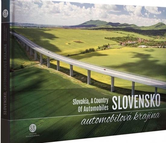 Slovensko, automobilová krajina - Slovakia, A Country Of Automobiles - Milan Paprčka a kolektív