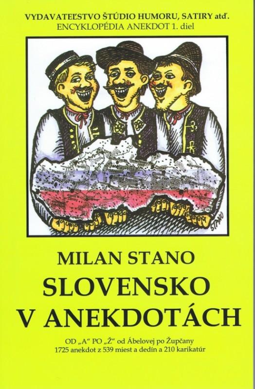 Slovensko v anekdotách - Milan Stano