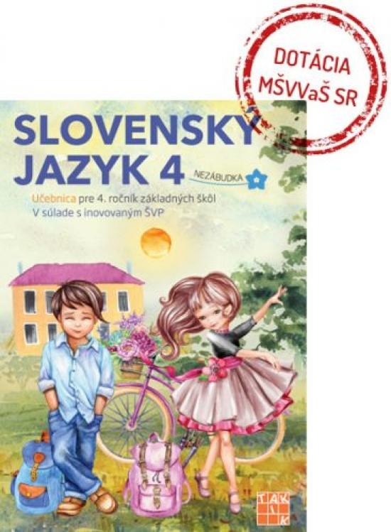 Slovenský jazyk 4 - učebnica - Ľuba Anhová Nguyenová