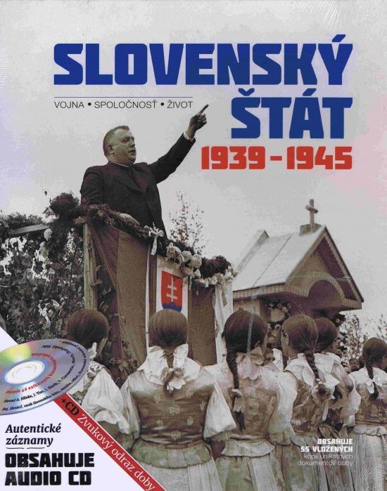 Slovenský štát 1939-1945 - Kolektív autorov