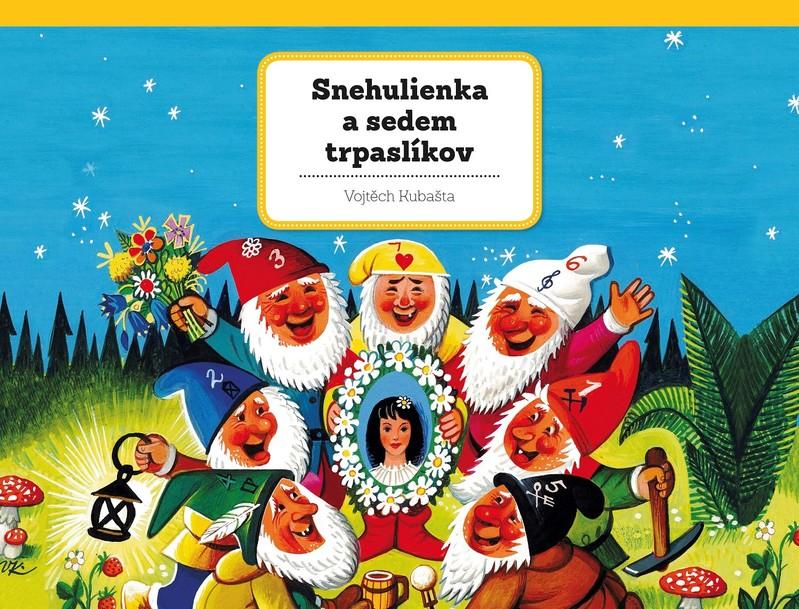 Snehulienka a sedem trpaslíkov - Vojtěch Kubašta