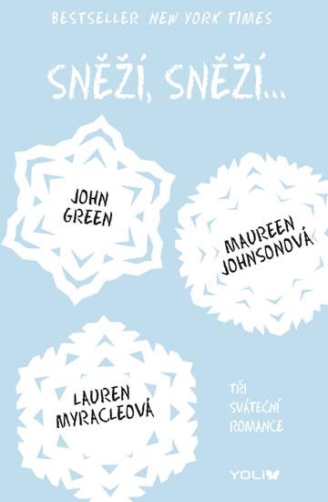 Sněží, sněží... - John Green, Maureen Johnson, Lauren Myracle