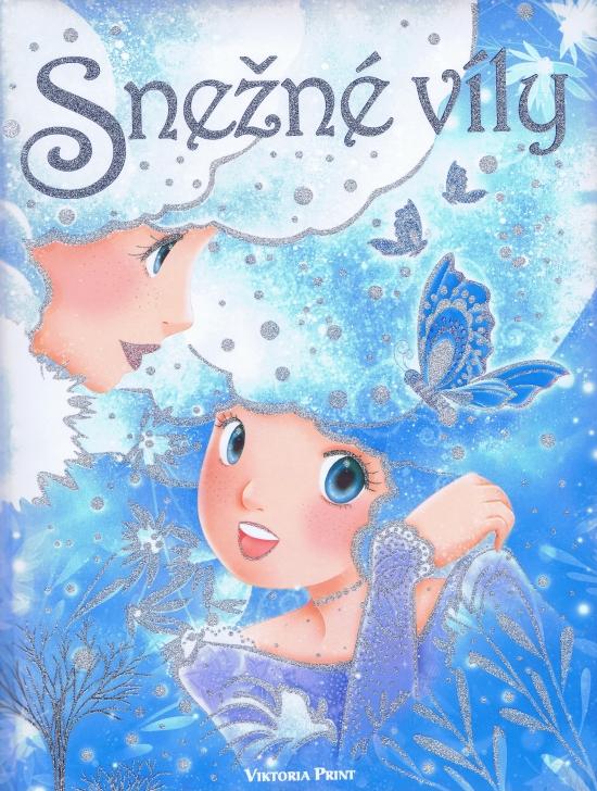 Snežné víly - Kolektív autorov