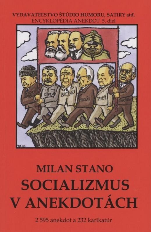 Socializmus v anekdotách - Milan Stano