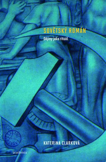 Sovětský román - Katerina Clarková